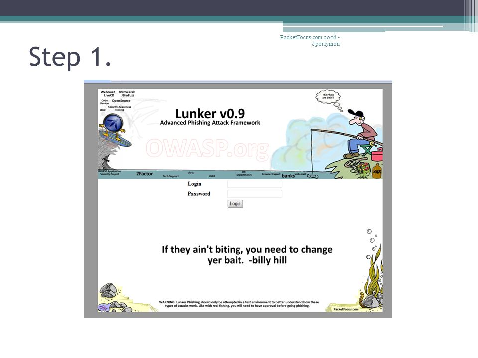 Step 1. PacketFocus.com 2008 - Jperrymon