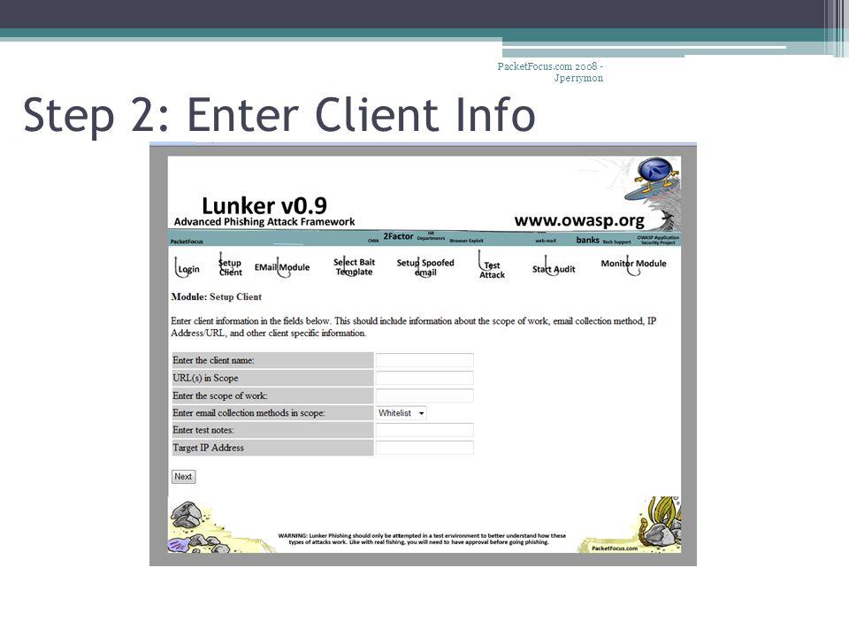 Step 2: Enter Client Info