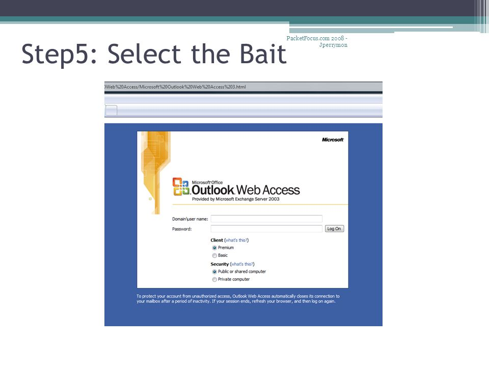Step5: Select the Bait PacketFocus.com 2008 - Jperrymon