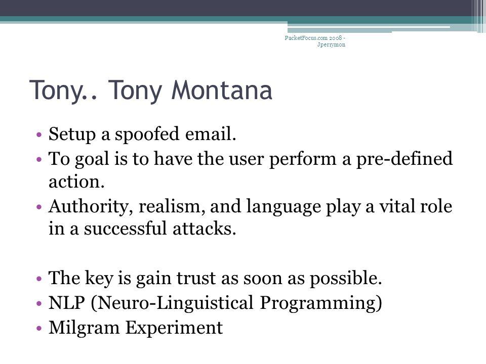 Tony.. Tony Montana Setup a spoofed email.