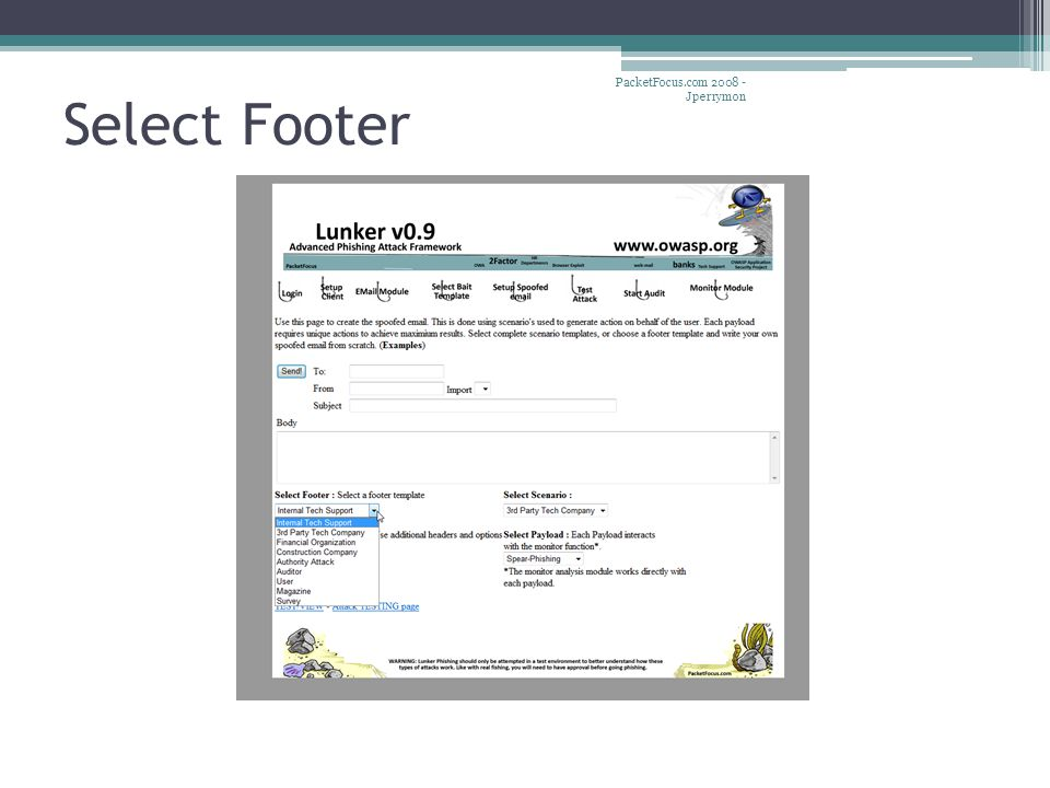 Select Footer PacketFocus.com 2008 - Jperrymon