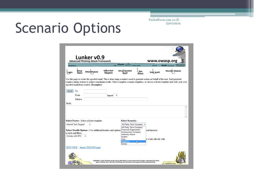 Scenario Options PacketFocus.com 2008 - Jperrymon