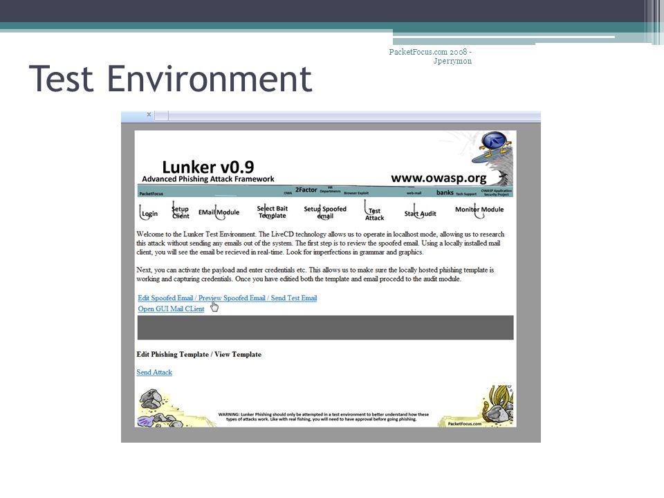 Test Environment PacketFocus.com 2008 - Jperrymon