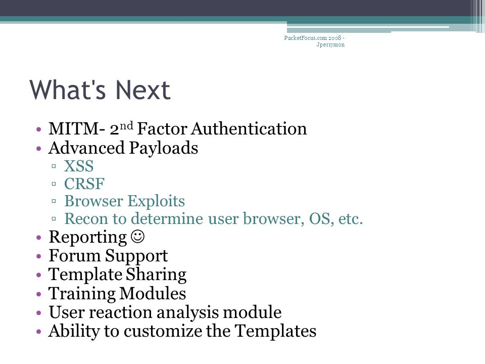 What s Next MITM- 2nd Factor Authentication Advanced Payloads