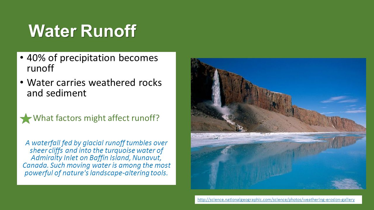 What factors might affect runoff