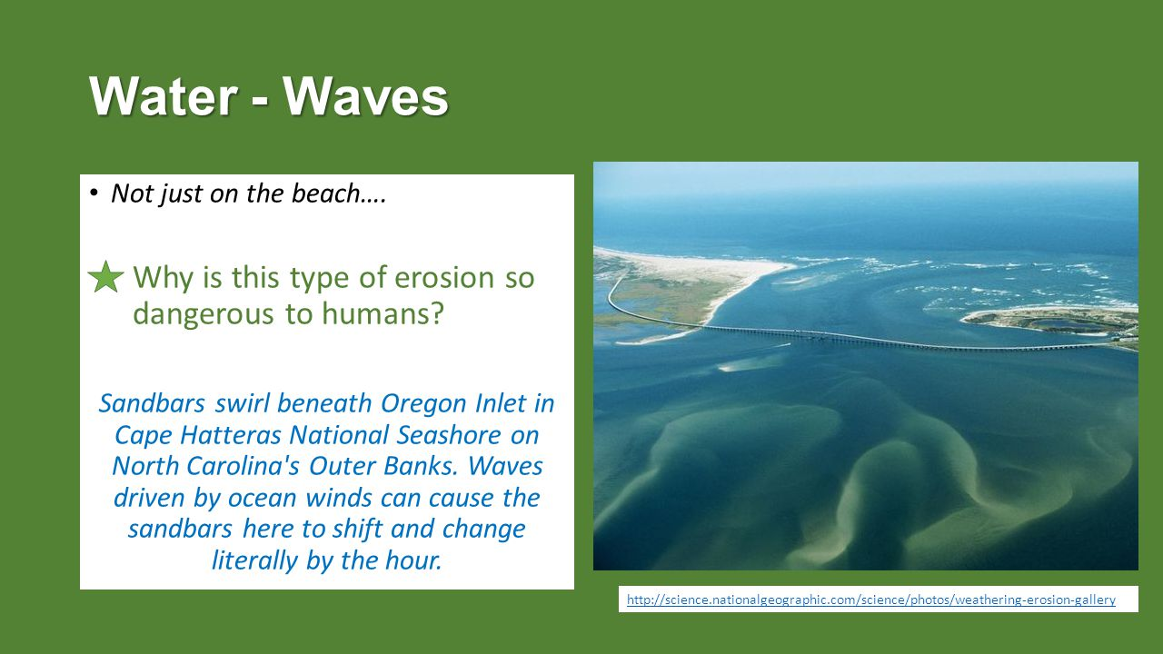 Water - Waves Why is this type of erosion so dangerous to humans