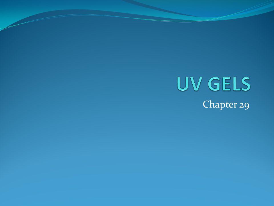 UV GELS Chapter 29
