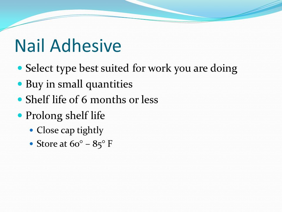 Nail Adhesive Select type best suited for work you are doing