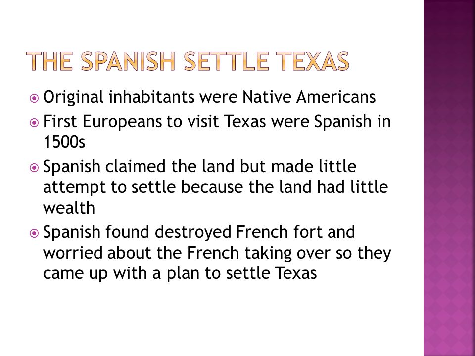 THE SPANISH SETTLE TEXAS