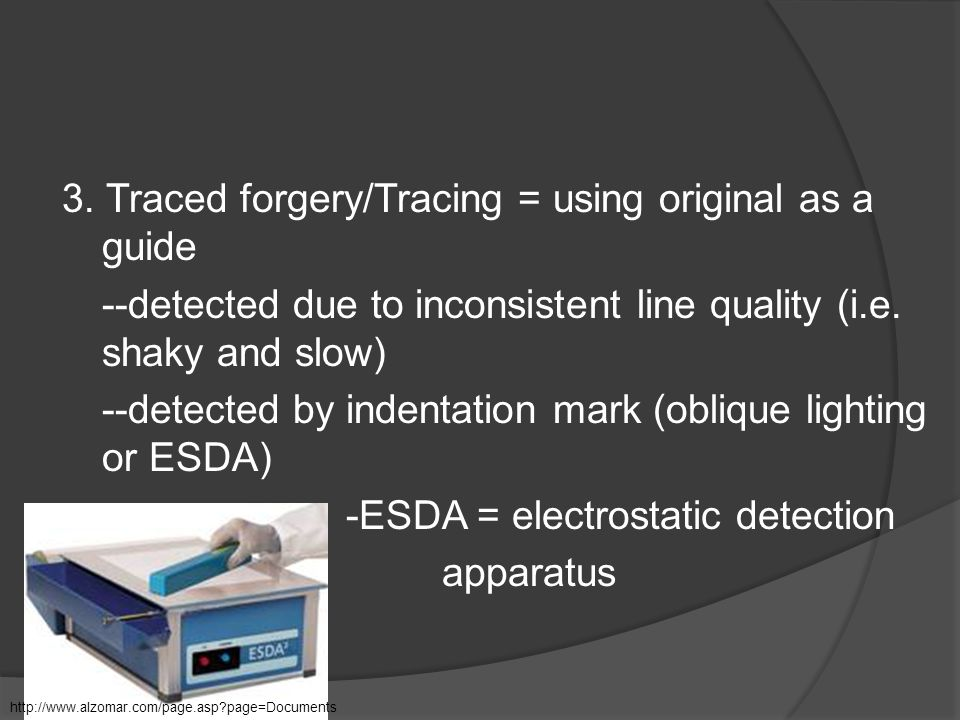 3. Traced forgery/Tracing = using original as a guide