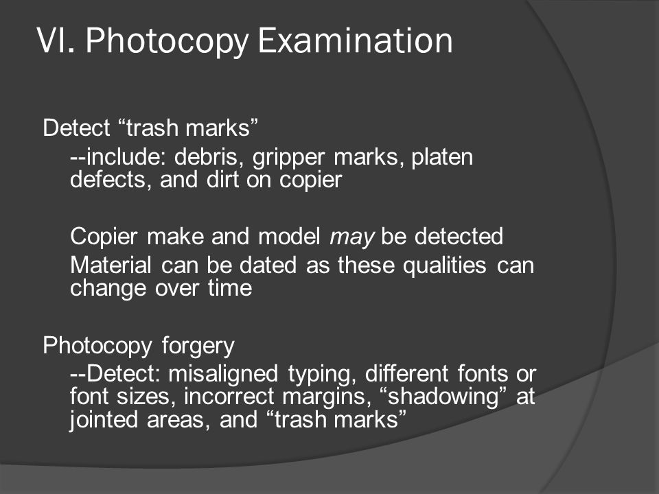 VI. Photocopy Examination