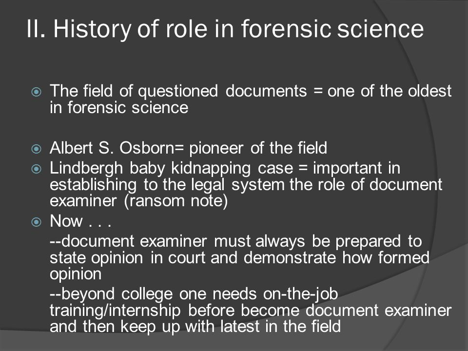 II. History of role in forensic science