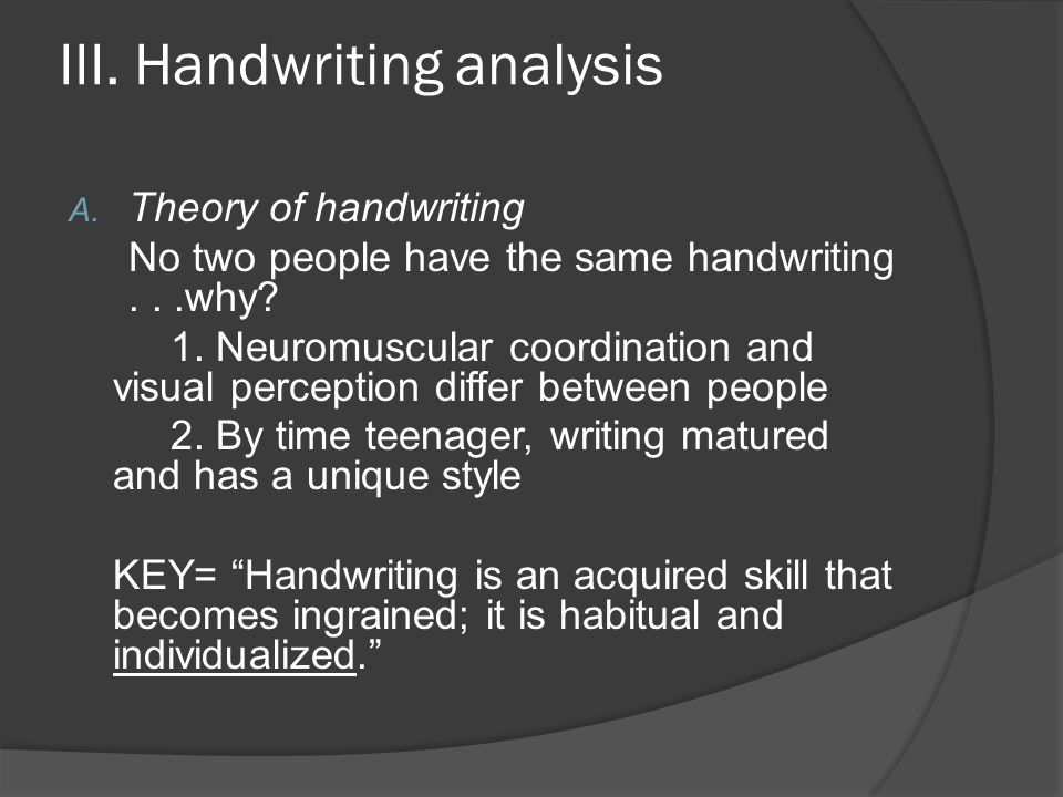 III. Handwriting analysis