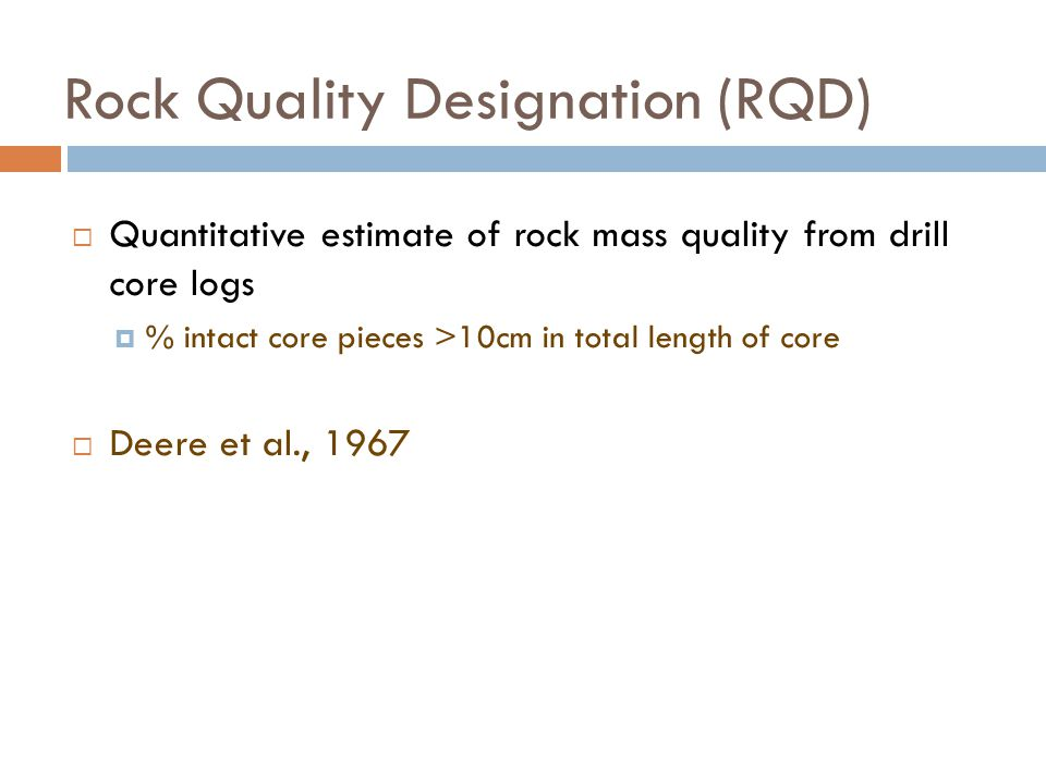Rock Quality Designation (RQD)