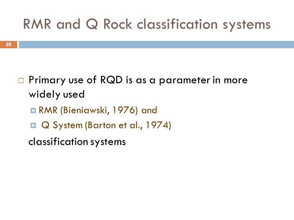 RMR and Q Rock classification systems