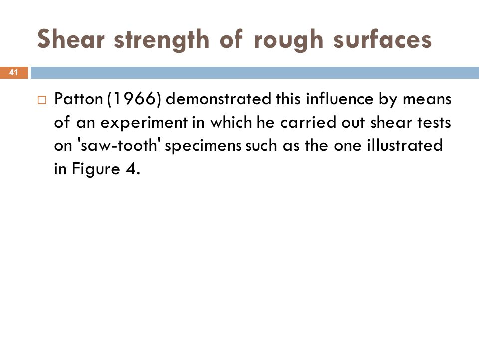 Shear strength of rough surfaces