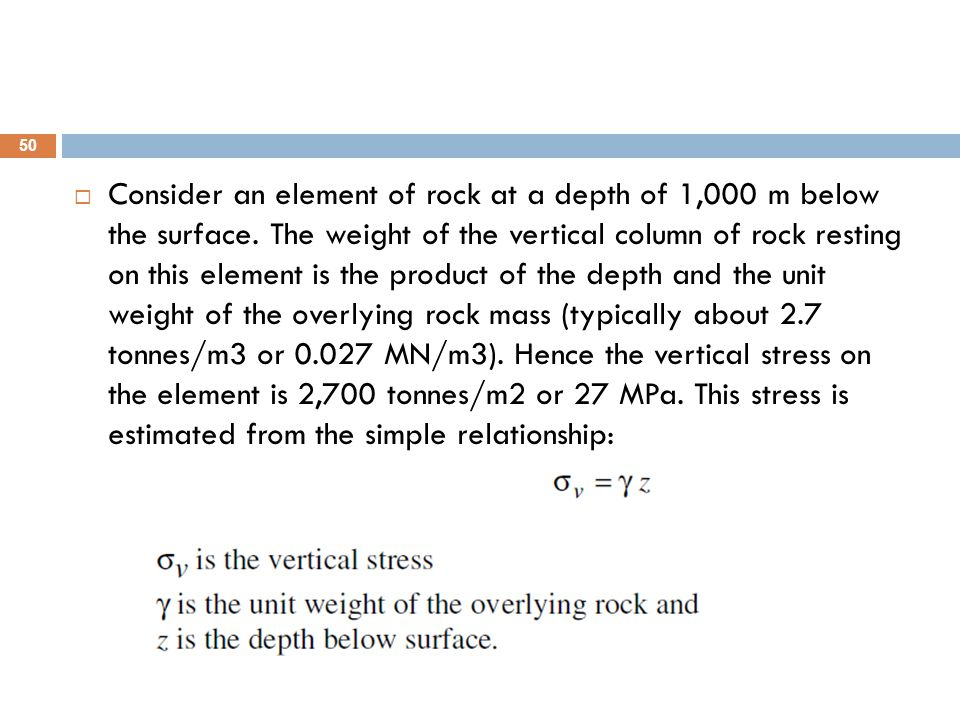 Consider an element of rock at a depth of 1,000 m below the surface