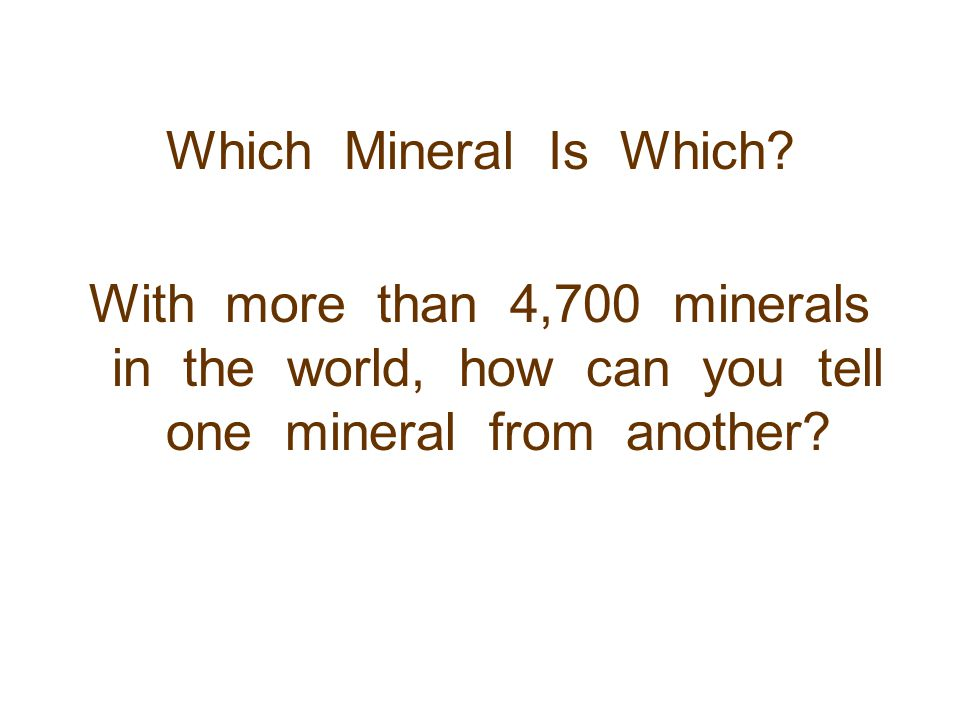 Which Mineral Is Which.