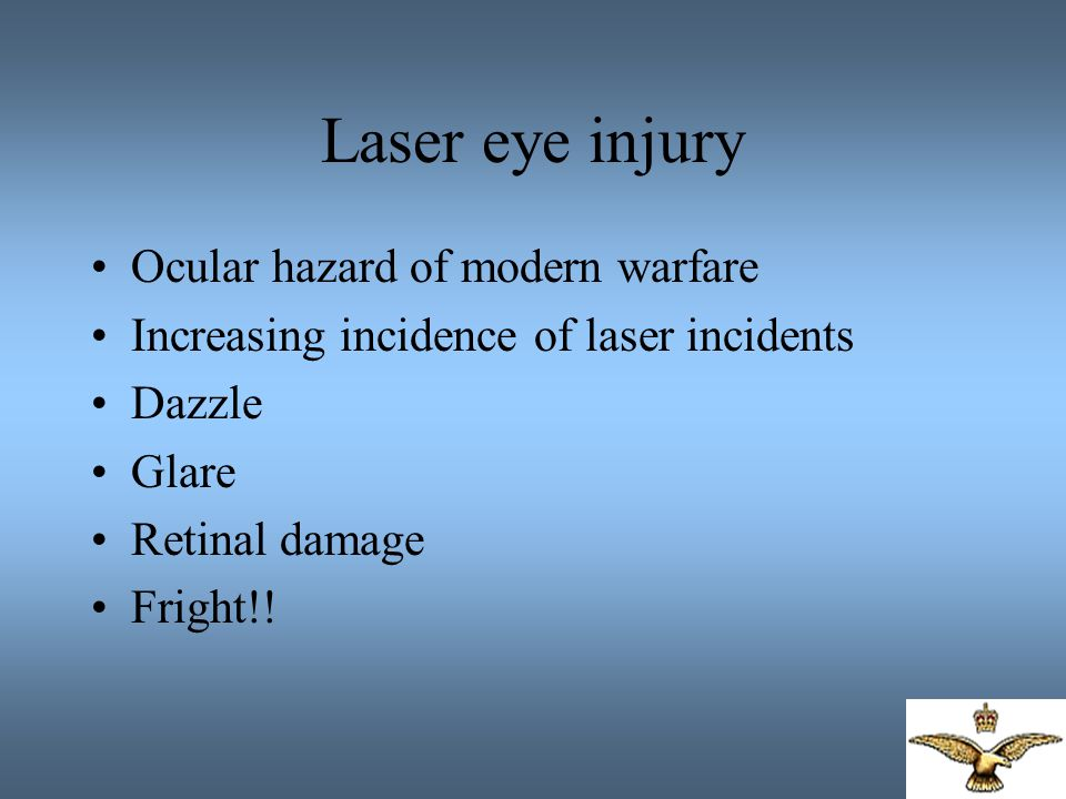 Laser eye injury Ocular hazard of modern warfare