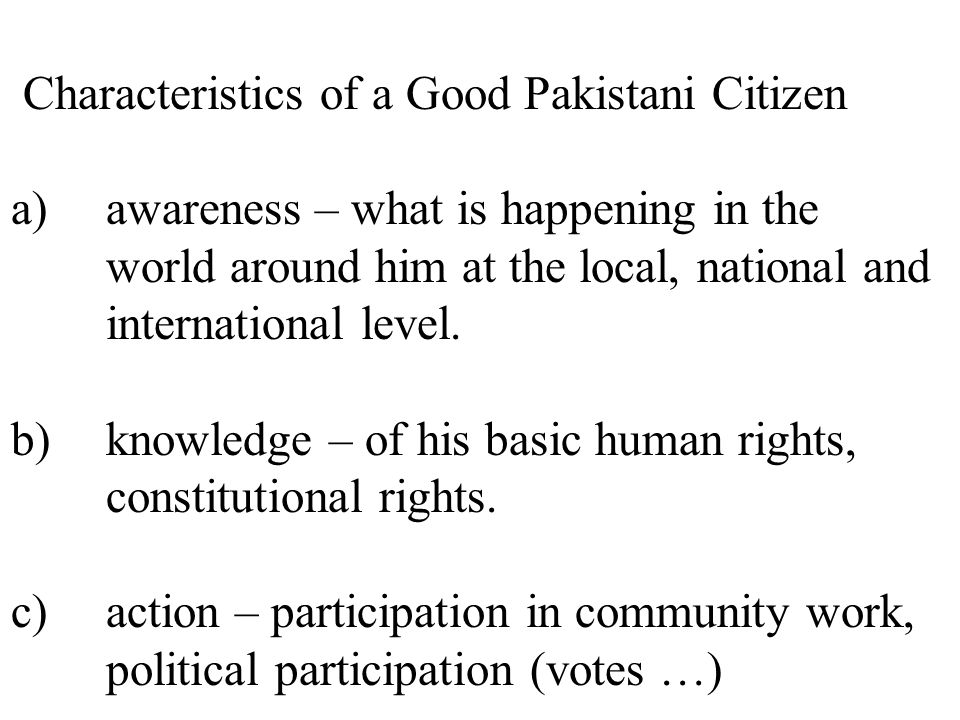 Characteristics of a Good Pakistani Citizen