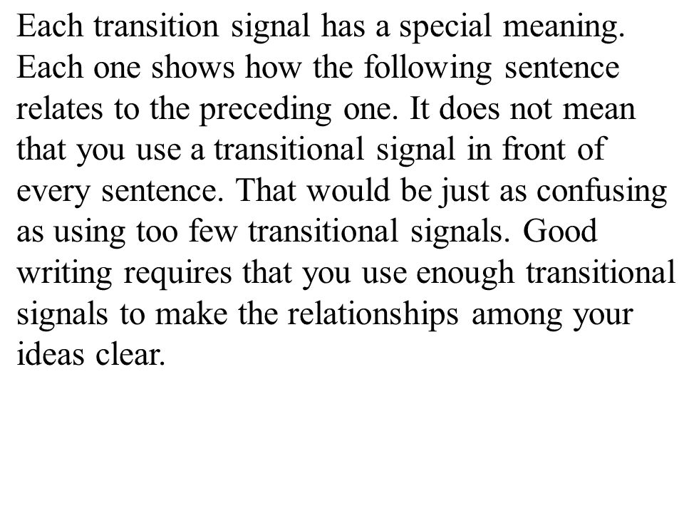 Each transition signal has a special meaning