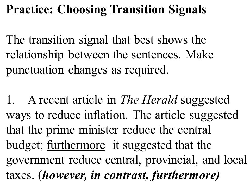 Practice: Choosing Transition Signals