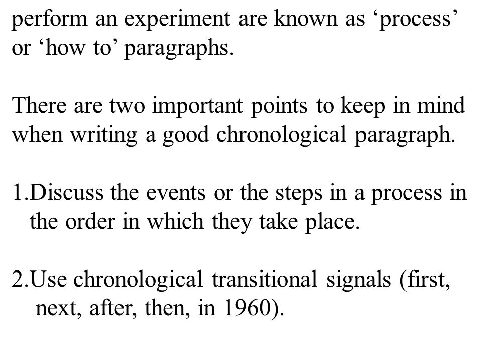 perform an experiment are known as 'process' or 'how to' paragraphs.