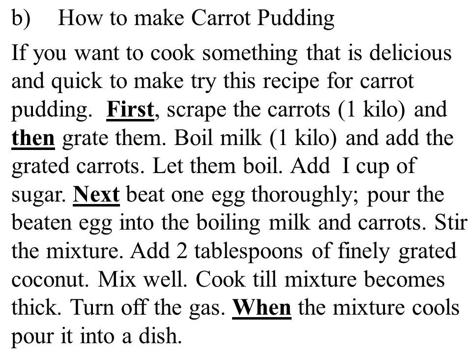 b) How to make Carrot Pudding