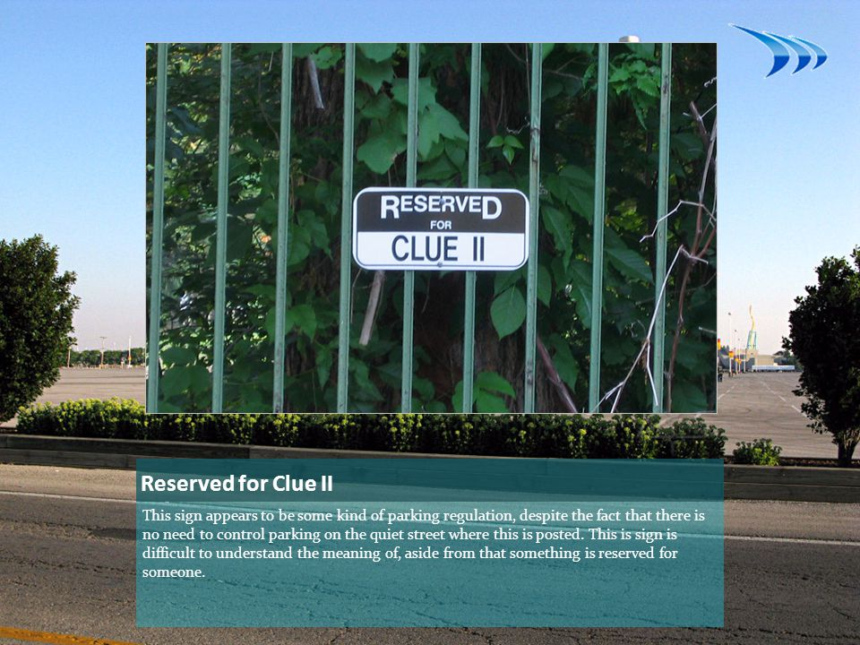 Reserved for Clue II
