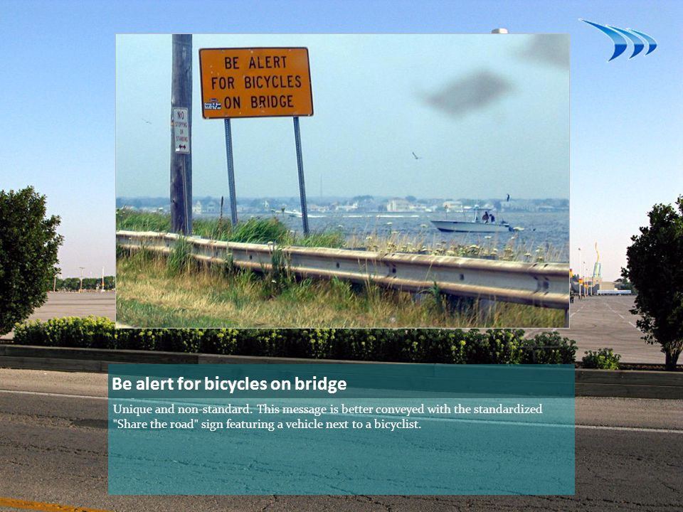 Be alert for bicycles on bridge