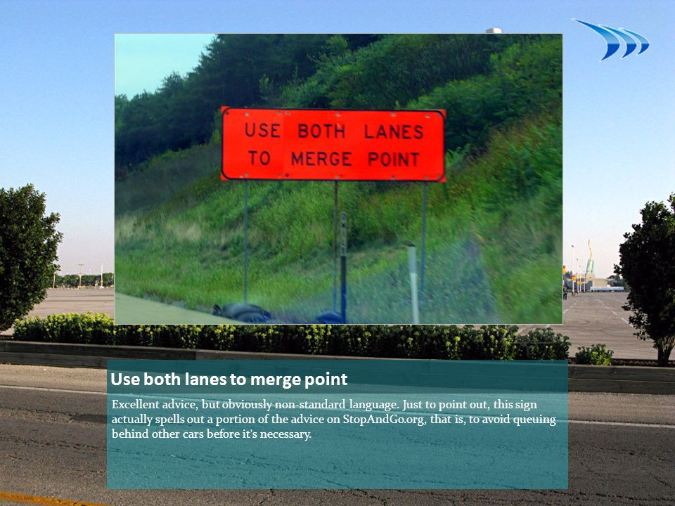 Use both lanes to merge point