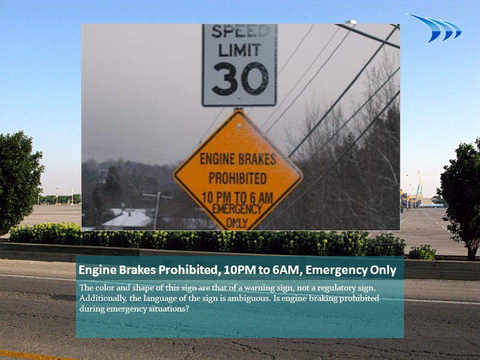 Engine Brakes Prohibited, 10PM to 6AM, Emergency Only