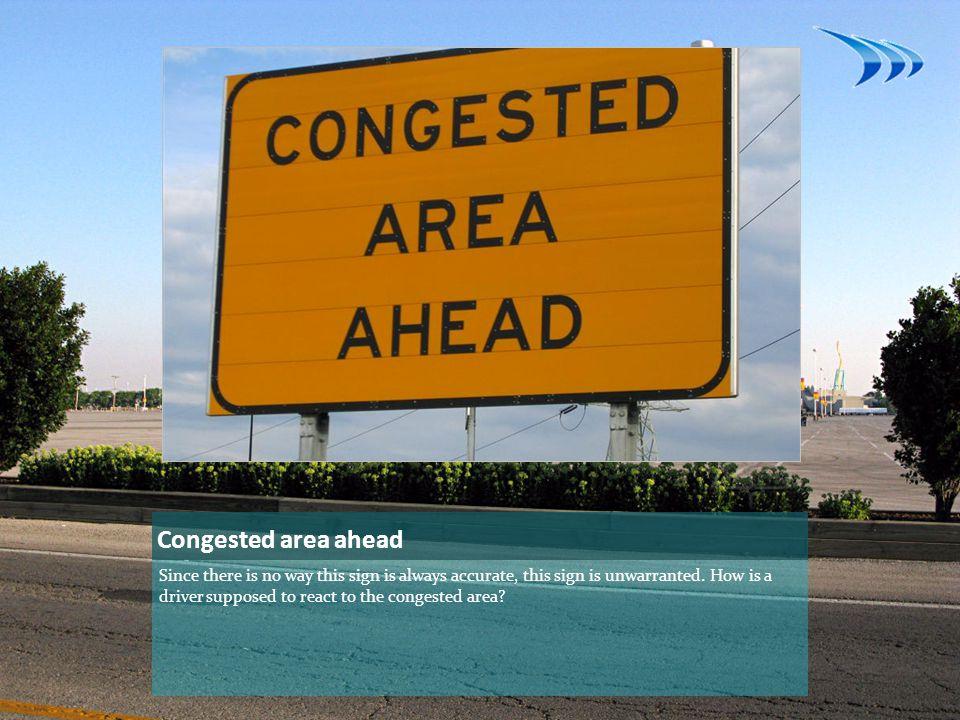 Congested area ahead