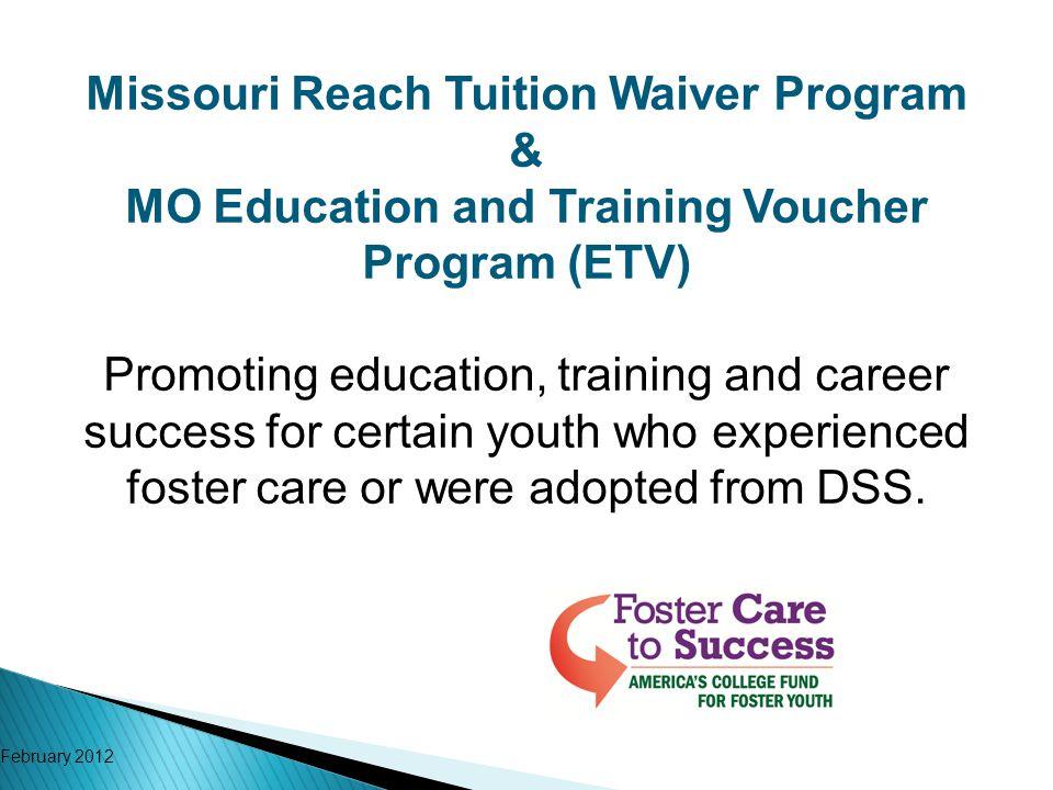 Missouri Reach Tuition Waiver Program &