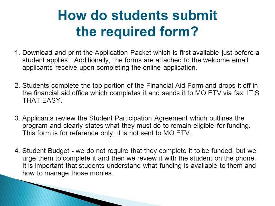 How do students submit the required form