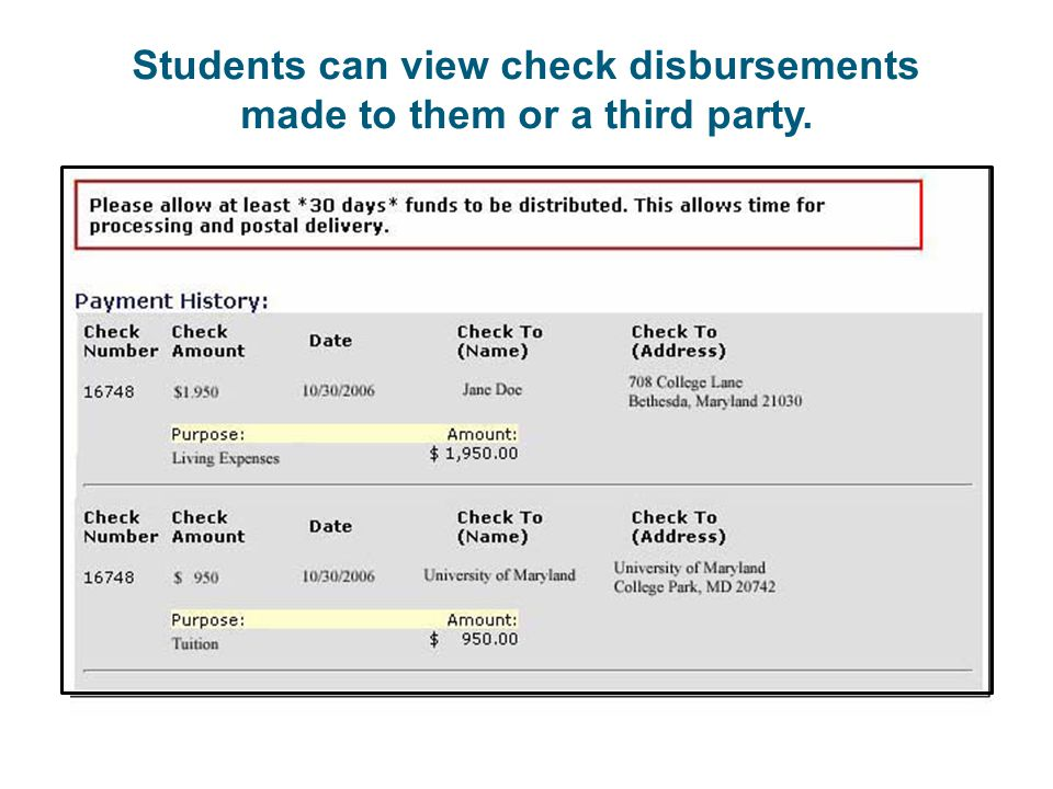 Students can view check disbursements made to them or a third party.