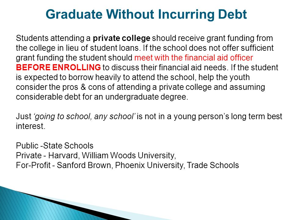 Graduate Without Incurring Debt