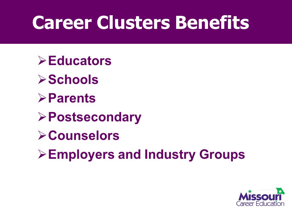 Career Clusters Benefits