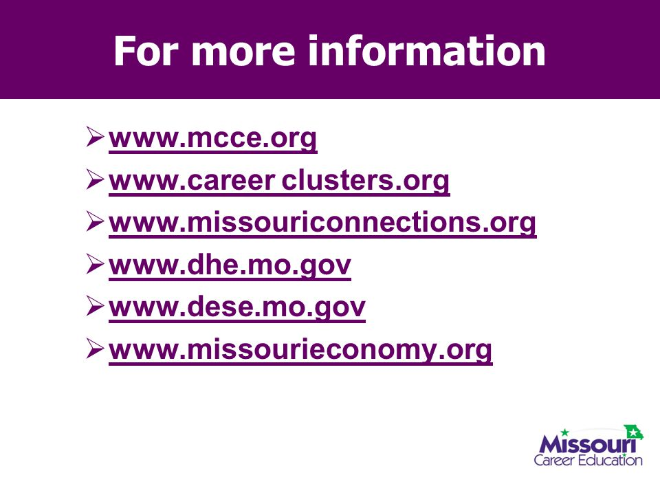 For more information www.mcce.org www.career clusters.org