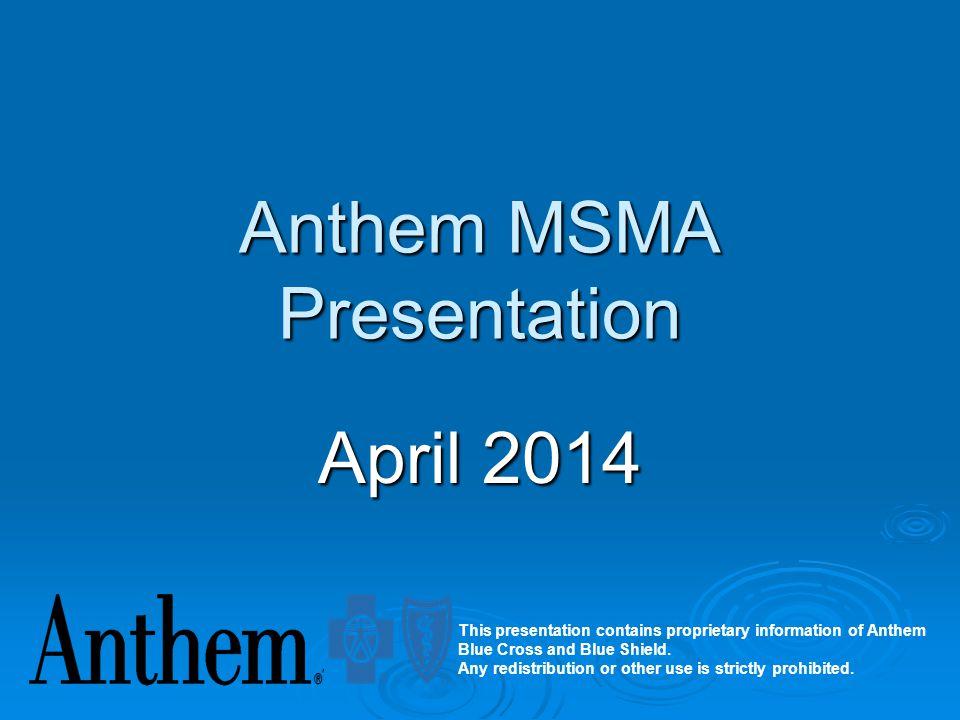 Anthem MSMA Presentation