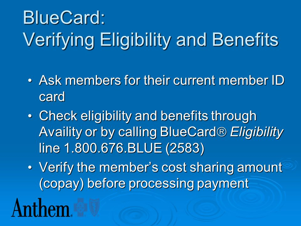 BlueCard: Verifying Eligibility and Benefits