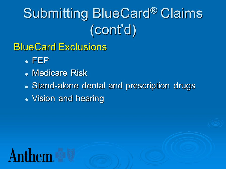 Submitting BlueCard® Claims (cont'd)