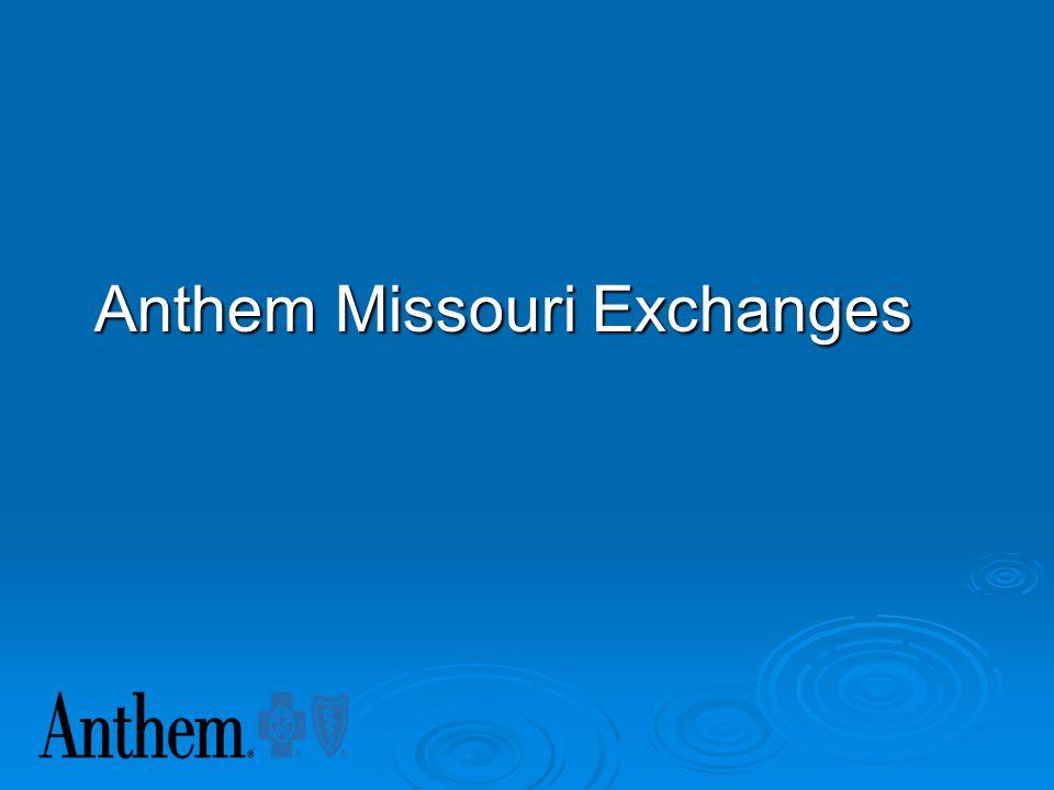 Anthem Missouri Exchanges