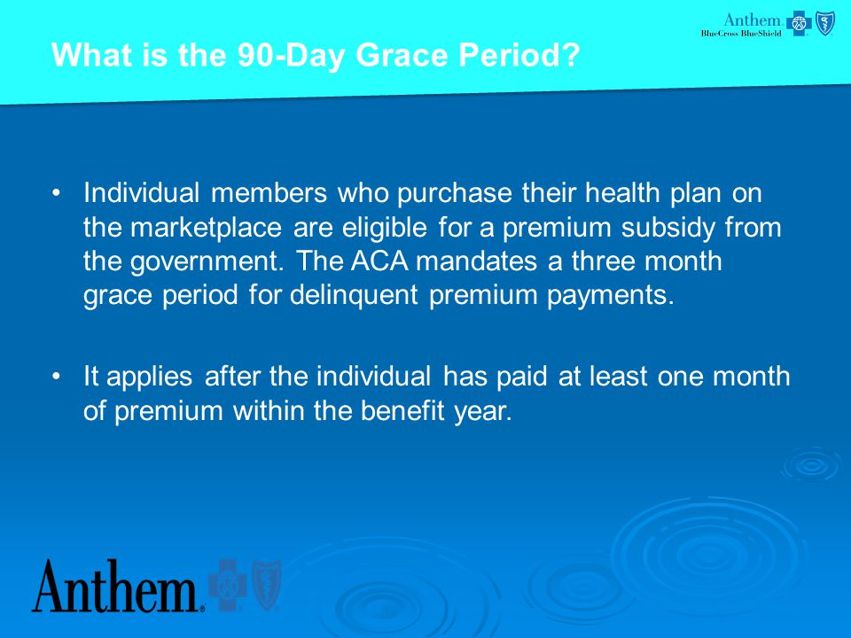 What is the 90-Day Grace Period