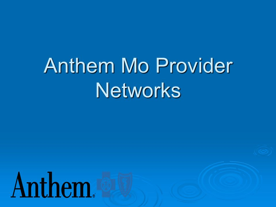 Anthem Mo Provider Networks