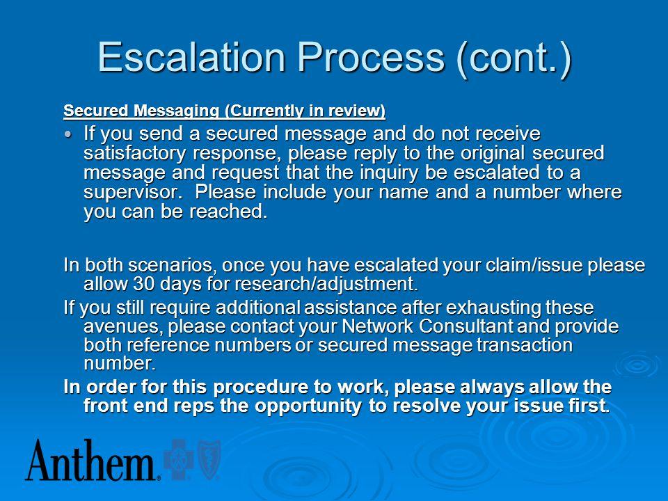 Escalation Process (cont.)