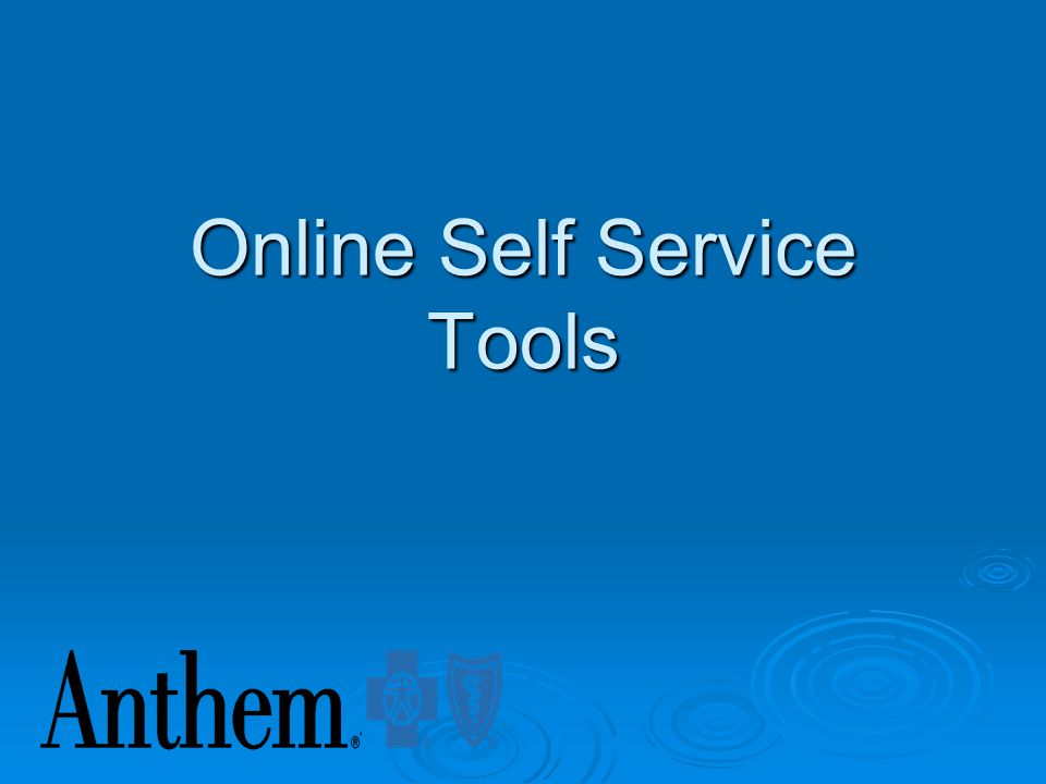 Online Self Service Tools