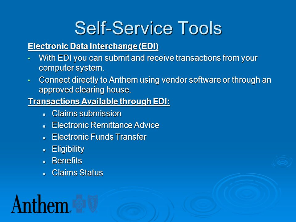 Self-Service Tools Electronic Data Interchange (EDI)
