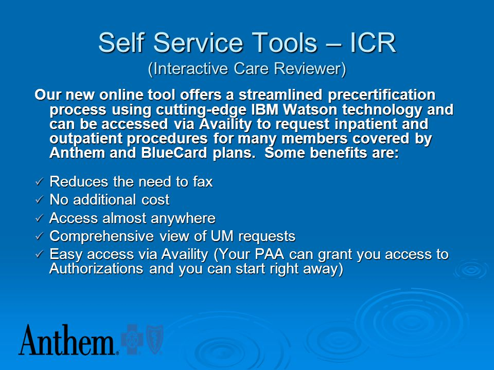 Self Service Tools – ICR (Interactive Care Reviewer)