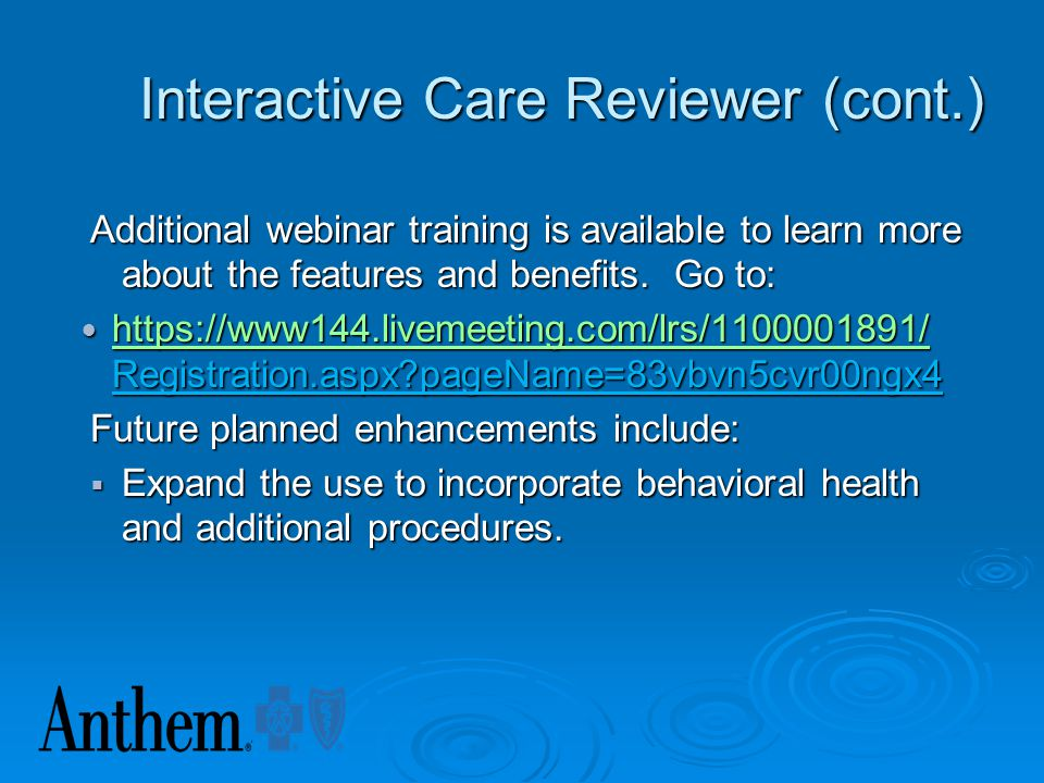 Interactive Care Reviewer (cont.)